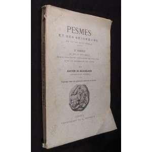 Pesmes et ses seigns du XII au XVIII° siècle (1re