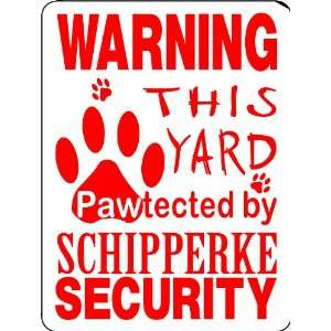 SCHIPPERKE ALUMINUM GUARD DOG SIGN PP28 Everything Else
