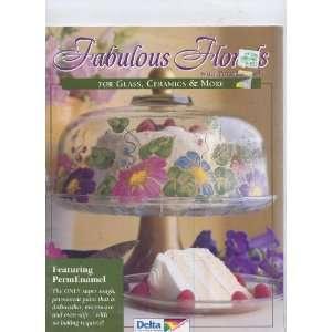 Fabulous florals with PermEnamel For glass, ceramics