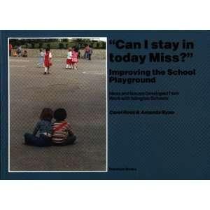 the School Playground (9780948080425): Carol Ross, Amanda Ryan: Books