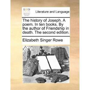 . The second edition. (9781170551882) Elizabeth Singer Rowe Books