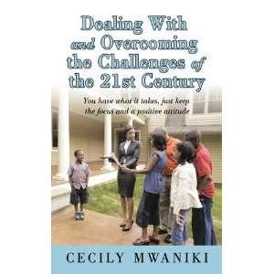 focus and a positive attitude (9781449078751) Cecily Mwaniki Books