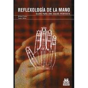 Reflexologia de La Mano (Spanish Edition) (9788480197878