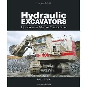 Hydraulic Excavators Quarrying & Mining Applications