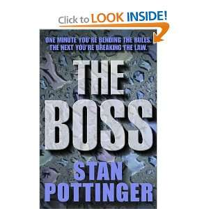 The Boss (9780340771037) Stanley Pottinger Books