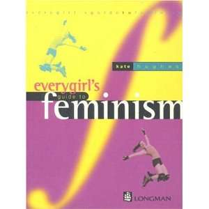 Everygirls Guide to Feminism (9780733902673) Kate Hughes
