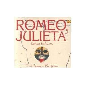Romeo Y Julieta GUILLERMO BRISENO Music