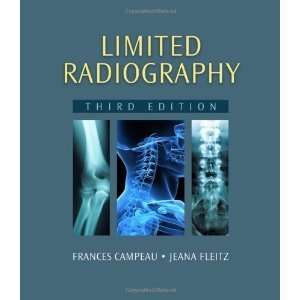 By Frances Campeau, Jeana Fleitz: Limited Radiography
