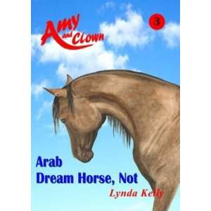 Clown Aab Dream Horse, Not No. 3 (9781903053324) Lynda Kelly Books