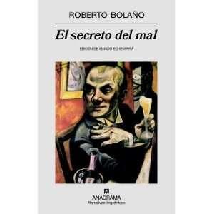 El secreto del mal (Narrativas Hispanicas) (Spanish