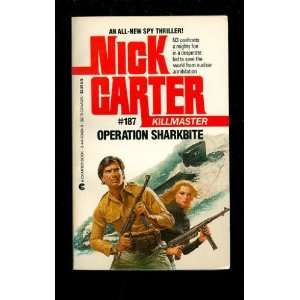 Operation Sharkbite (9780441634248) Nick Carter Books