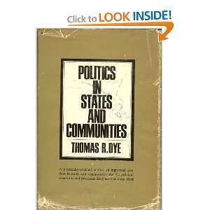 in States and Communities (9780136858423) Thomas R. Dye Books