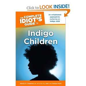 The Complete Idiots Guide to Indigo Children