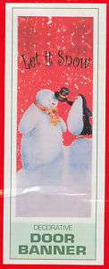 Decorative Fabric LET IT SNOW Christmas Door Banner 74