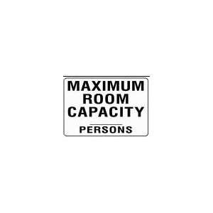 com MAXIMUM ROOM CAPACITY ____ PERSONS 10x14 Heavy Duty Plastic Sign