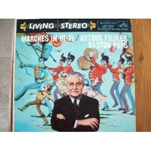 1959 Marches In Hi Fi Vinyl LP Record Arthur Fiedler