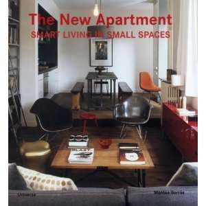 The New Apartment Smart Living in Small Spaces [Paperback