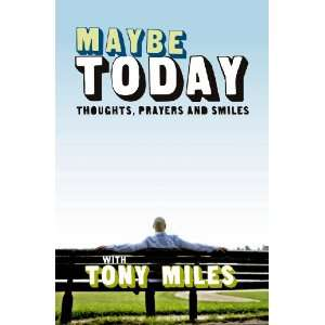 and Smiles (9781853454998) Tony Miles, Diane Louise Jordan Books