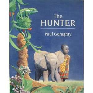 The Hunter (9780517596920): Paul Geraghty: Books
