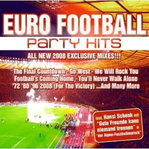 Euro Football Party Hits VARIOUS ARTISTS Music