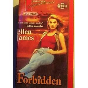 Forbidden (Women Who Dare, Book 15) (Harlequin Superromance, No 641)
