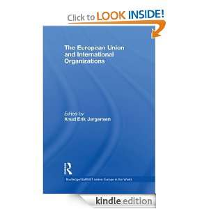 The European Union and International Organizations (Routledge/GARNET