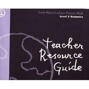 Teacher Resource Guide (Tenth Planet Explores Primary Math