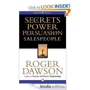 Secrets of Power Persuasion for Salespeople Inside Secrets from a