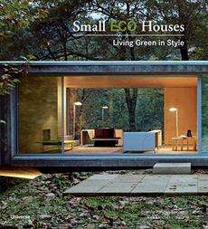 small eco houses living green in style by francesc zamora mola alex