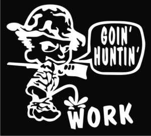 Going Hunting Funny Boy Pee Die Cut Vinyl Decal Sticker
