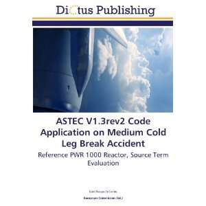ASTEC V1.3rev2 Code Application on Medium Cold Leg Break