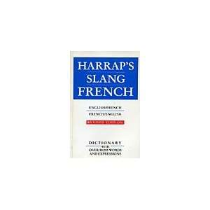 Harraps Slang Dictionary English French Francais Anglais