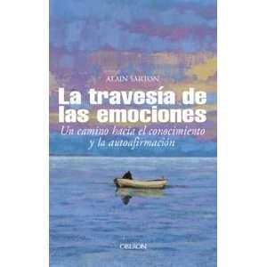 Superacion Personal) (Spanish Edition) (9788466706483) Alain Sarton