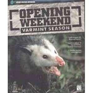 Opening Weekend Varmint Hunter