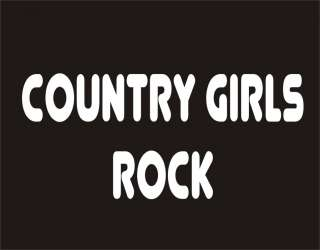 COUNTRY GIRLS ROCK Funny T Shirt Cool Adult Humor Tee