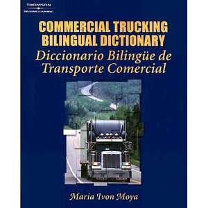 Commercial Trucking Bilingual Dictionary English/Spanish
