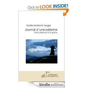 Journal dune pèlerine (French Edition) Nastie Masfarné vergés