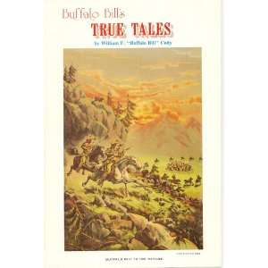 Buffalo Bills True Tales (9780896460225) Buffalo Bill Books
