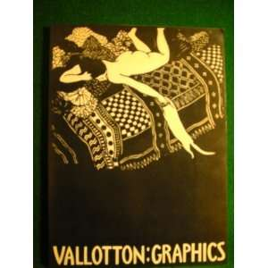 Vallotton: Graphics (9780904069198): Ashley St.James