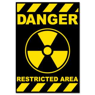 Nuclear Danger Warning sign sticker decal 4 x 6