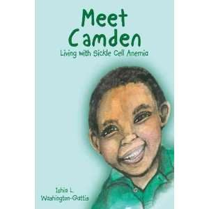 MEET CAMDEN: LIVING WITH SICKLE CELL ANEMIA by Washington