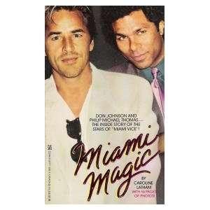 Miami Magic (9780821718001) Caroline Latham Books