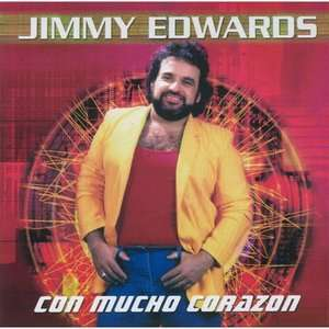Con Mucho Corazon, Jimmy Edward: Latin