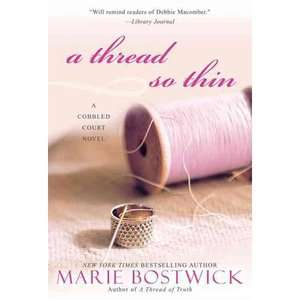 A Thread So Thin, Bostwick, Marie Literature & Fiction