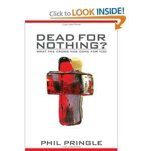 Dead for Nothing: Phil Pringle: Books