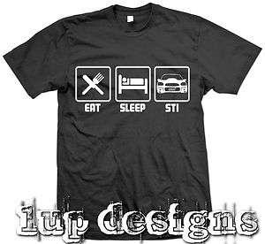 NEW Eat Sleep STI FUNNY T SHIRT   MEDIUM LARGE & XL Subaru JDM wrx
