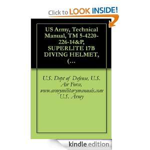 US Army, Technical Manual, TM 5 4220 226 14&P, SUPERLITE 17B DIVING