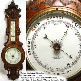 Victorian Era Hand Carved Solid Oak 25 Wall Barometer Yeates, Dublin