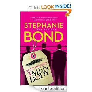 Men and a Body (Body Movers, Book 3): Stephanie Bond: