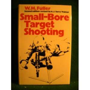 Small bore Target Shooting (9780214668401) W.H. FULLER